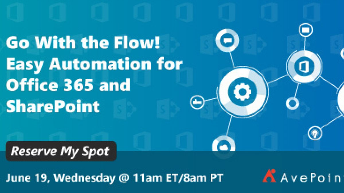 Go With the Flow! Easy Automation for Office 365 and