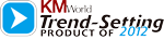 "AvePoint's DocAve Content Shield Named KMWorld magazine ""Trend Setting Product of 2012"""