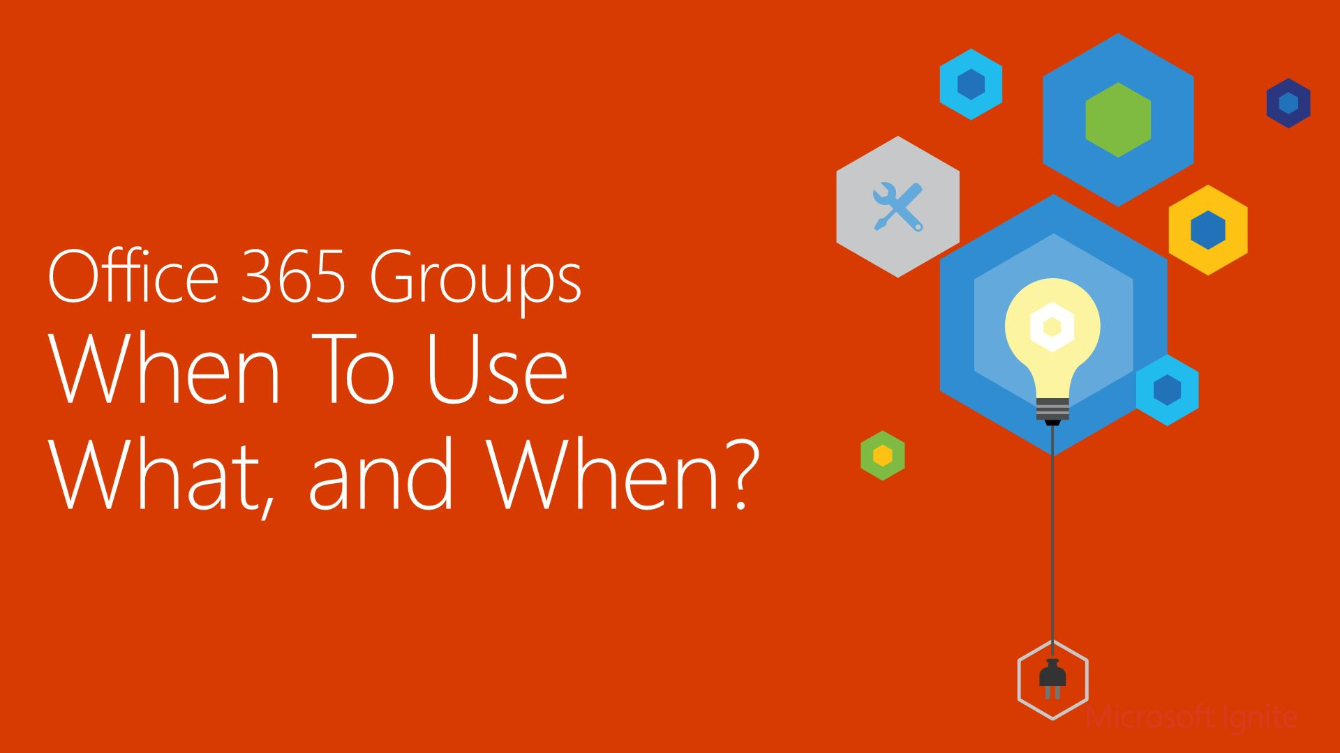 Office 365 Groups when to use what, and when