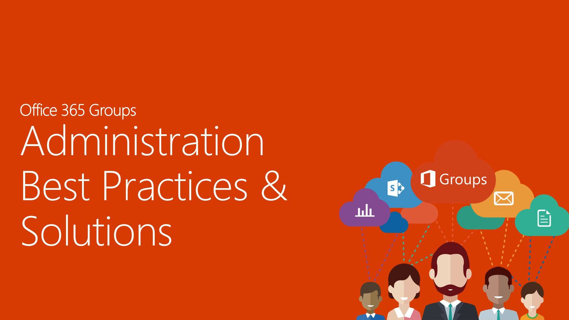 Administration Best Practices & Solutions
