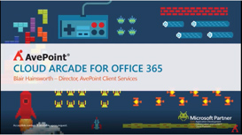 Cloud arcade for office 365