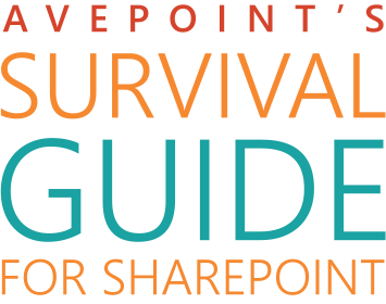 AvePoint's Survival guide for SharePoint