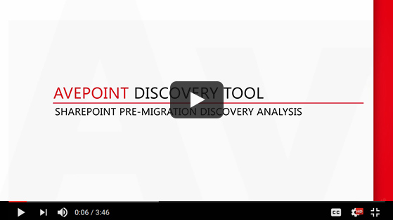 Migration Discovery and Analysis with AvePoint Discovery Tool