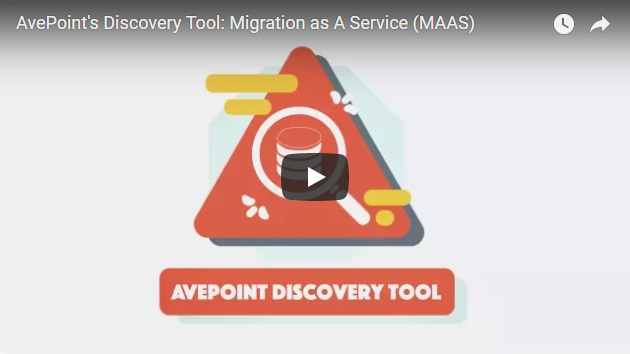 AvePoint's Discovery Tool: Migration as A Service (MAAS)